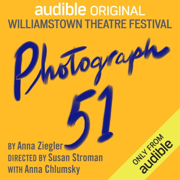 Review: Photograph 51 at Williamstown Theatre Festival/Audible